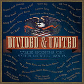 Divided & United: the Songs of the Civil War de Various Artists