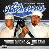 Los Racheteros by Young Quicks