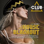 House Blackout Vol. 8 by Various Artists