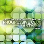 Progressive Club Anthems, Vol. 7 von Various Artists