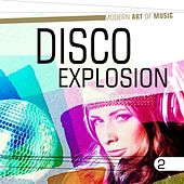 Modern Art of Music: Disco Explosion, Vol. 2 de Various Artists