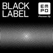 Empo Black Label By Pioneer DJ de Various Artists
