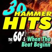 30 Hammer Hits the 60's When the Beat Begin de Various Artists