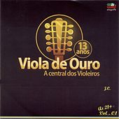 Viola de Ouro (A Central dos Violeiros) von Various Artists