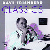 Classics by Dave Frishberg