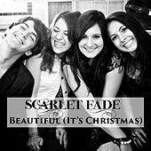 Beautiful (It's Christmas) by Scarlet Fade