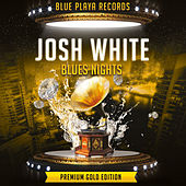Blues Nights by Josh White