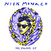 The Stalker EP von Nick Monaco