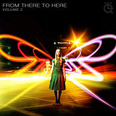 From There To Here - Volume 2 by Various Artists