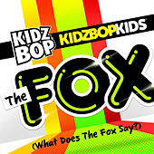 The Fox (What Does The Fox Say?) by KIDZ BOP Kids