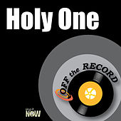 Holy One by Off the Record