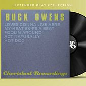 The Extended Play Collection - Buck Owens by Buck Owens