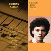 Russian Piano School, Vol. 4 by Evgeny Kissin