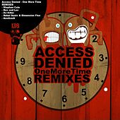 One More Time Remixes by Access Denied