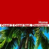 Home von Coast 2 Coast featuring Discovery