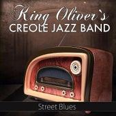 Street Blues von King Oliver's Creole Jazz Band