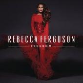 Freedom (Deluxe) di Rebecca Ferguson