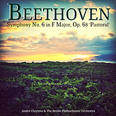Beethoven: Symphony No. 6 in F Major, Op. 68 'Pastoral' von Berlin Philharmonic Orchestra
