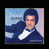 Here's Johnny by Johnny Mathis