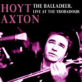 The Balladeer: Recorded Live at the Troubadour by Hoyt Axton