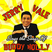 Jerry Vale Sings the Songs of Buddy Holly de Jerry Vale