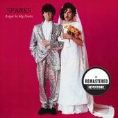 Angst in My Pants (Remastered Bonus Track Version) von Sparks