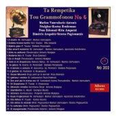 Ta Rempetika Tou Grammofonou, Νο. 6 by Various Artists