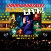 Live En El Valle by Jimmy Gonzalez y el Grupo Mazz