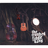 The Crooked Fiddle Band by The Crooked Fiddle Band
