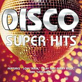 Disco Super Hits de Various Artists