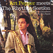Art Pepper Meets the Rhythm Section (Remastered) by Art Pepper