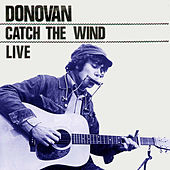 Catch the Wind (Live) von Donovan