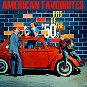 American Favourites. Hits of the 50´s von Various Artists