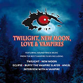 Twilight, New Moon, Love & Vampires by Various Artists