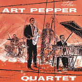 The Art Pepper Quartet (Remastered) by Art Pepper