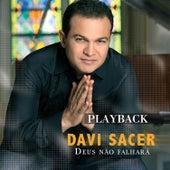 Deus Não Falhará (Playback) by Davi Sacer