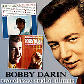 Love Swings / Oh! Look at Me Now by Bobby Darin