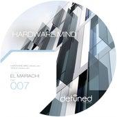 Hardware Mind by El Mariachi