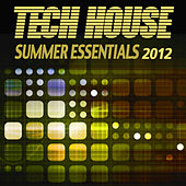 Tech House Summer Essentials 2012 von Various Artists