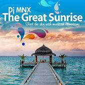 The Great Sunrise (Happy Sutra Lounge from India) by DJ MNX