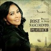 Projeto de Deus (Playback) de Rose Nascimento