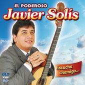 Escucha Chamigo... de Javier Solis