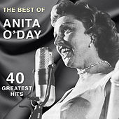 The Best of Anita O'day: 40 Greatest Hits by Anita O'Day