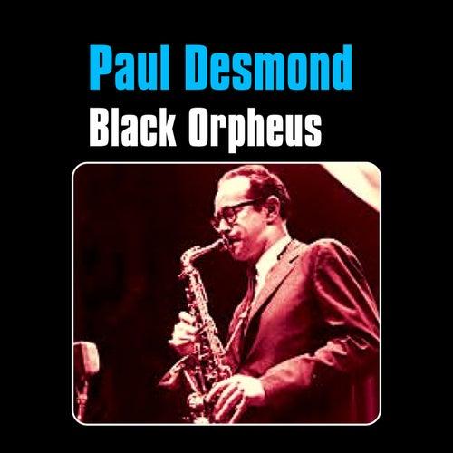 Black Orpheus by Paul Desmond