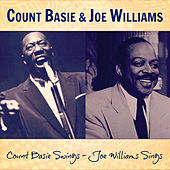 Count Basie Swings - Joe Williams Sings by Joe Williams