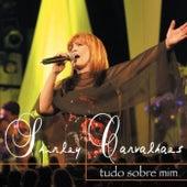 Tudo Sobre Mim by Shirley Carvalhaes
