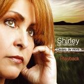 Cenário de Vitória (Playback) by Shirley Carvalhaes