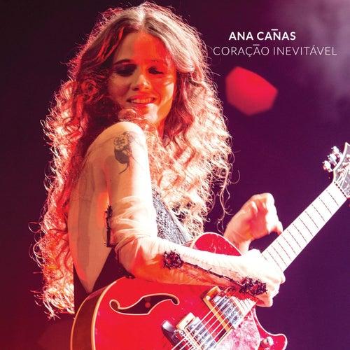 Coração Inevitável de Ana Cañas