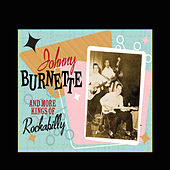 Johnny Burnette & More Kings of Rockabilly by Various Artists