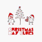 Christmas Day Blues by Various Artists